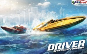 driver-speedboat-paradise-android