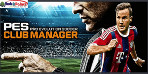 PES Club Manager APK 1.2.0 Free Download