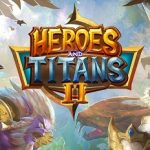 Heroes and Titans 2 MOD APK 0.1.26
