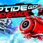 Riptide GP Renegade MOD APK 1.1.0