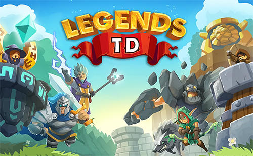 Legends TD None Shall Pass! MOD APK Unlimited Gems - AndroPalace