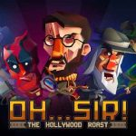 Oh…Sir! The Hollywood Roast APK MOD Android Free Download