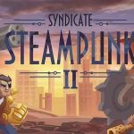 Steampunk Syndicate 2 MOD APK Unlimited Money