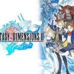 FINAL FANTASY DIMENSIONS II APK MOD Android Free
