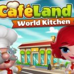 Cafeland World Kitchen MOD APK Unlimited Money 2.0.26