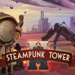 Steampunk Tower 2 MOD APK Unlimited Money